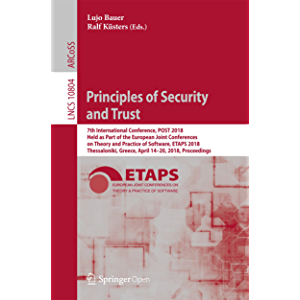 Principles of Security and Trust: 7th International Conference, POST 2018, Held as Part of the European Joint…