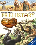 Everyday Life in Prehistory, Neil Morris, 8889272597