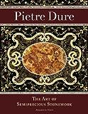 Pietre Dure: The Art of Semiprecious Stonework (Getty Trust Publications: J. Paul Getty Museum)