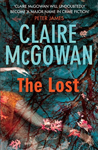 The Lost (Paula Maguire 1): A gripping Irish crime thriller with explosive twists