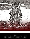 Legendary Pirates: The Life and Legacy of Calico Jack