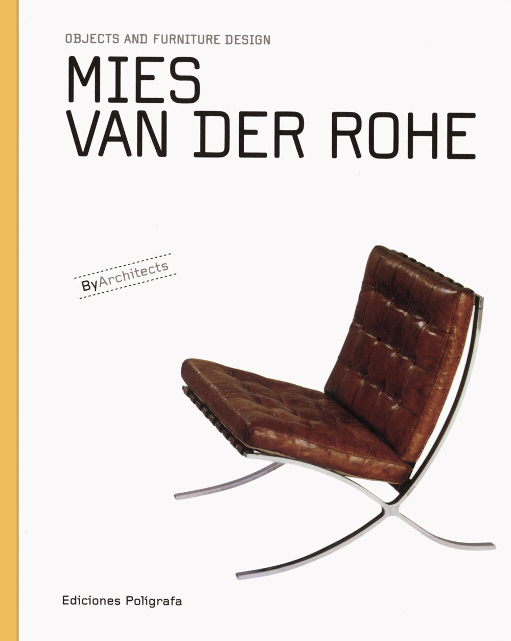 Mies van der Rohe Objects and Furniture Design Objects and