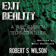 Exit Reality Audiobook by Robert S. Wilson Narrated by Scott MacDonald