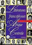 Litteratures Francophones d'Afrique Centrale 9782098824034