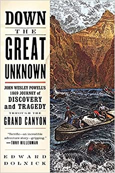 \\NEW\\ Down The Great Unknown: John Wesley Powell's 1869 Journey Of Discovery And Tragedy Through The Grand Canyon. modulo reparar Afford ruguru rifles