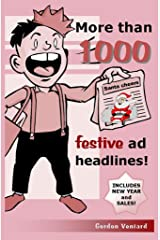More than 1000 festive ad headlines! Kindle Edition