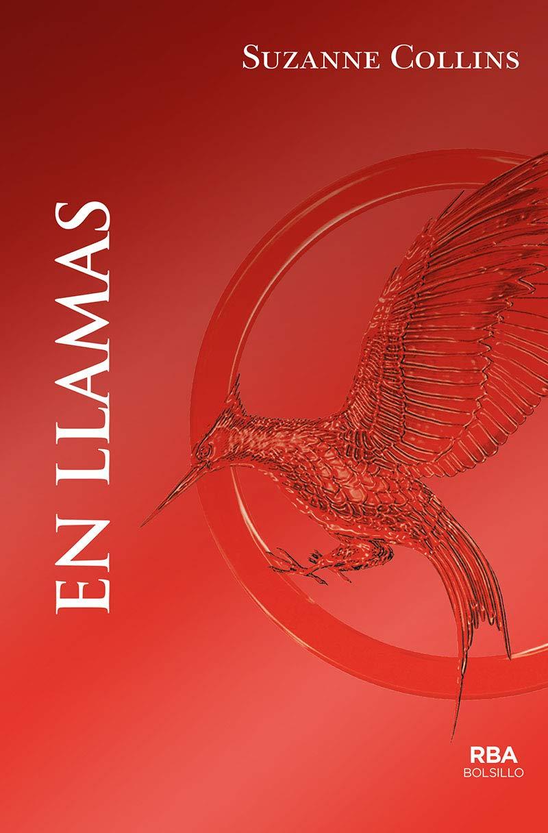 En Llamas (INFANTIL Y JUVENIL) - 9788492966820: Amazon.es: Collins ...