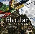 Bhoutan. Terre de sérénité