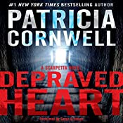 Depraved Heart: A Scarpetta Novel, Book 23 | Patricia Cornwell