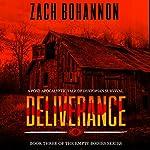 Deliverance: Empty Bodies, Volume 3   Zach Bohannon