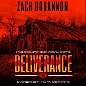 Deliverance: Empty Bodies, Volume 3 | Zach Bohannon