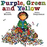 Purple, Green and Yellow (Munsch for Kids)