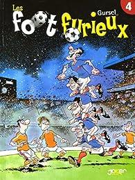 Les foot furieux, Tome 4 : par Gürcan Gürsel
