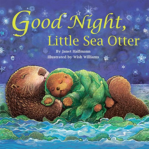 Good Night, Little Sea Otter -