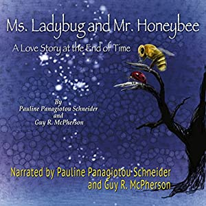 Ms. Ladybug and Mr. Honeybee Audiobook