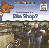 What Happens at a Bike Shop?, Kathleen Pohl, 0836868854