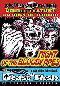Night of the Bloody Apes / Feast of Flesh (Special Edition)