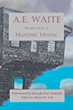 A.E. Waite: Words From a Masonic Mystic (English Edition)