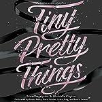 Tiny Pretty Things | Sona Charaipotra,Dhonielle Clayton