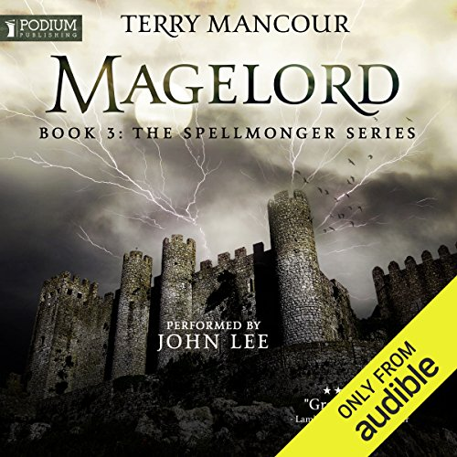 Magelord: The Spellmonger Series, Book 3