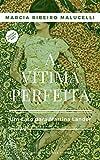 capa de A vítima perfeita: Um caso para Martina Lander (Coleção Vestida de morte Livro 2)