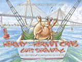 Hermy the Hermit Crab Goes Shrimping, Andrea Weathers, 0933101058