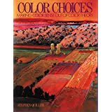 Color Choices: Making Color Sense Out of Color Theory