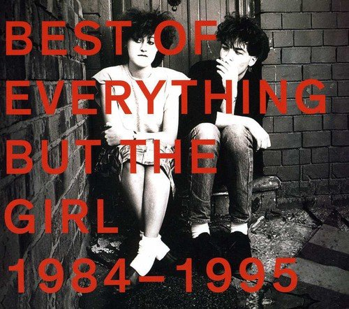Best of 1984-95 (The Best Of Everything But The Girl)