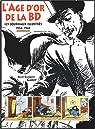 L'âge d'or de la BD : Les journaux illustrés 1934-1944 par Gabut