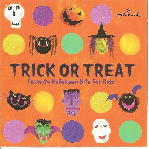 (Trick or Treat: Favorite Halloween Hits for)