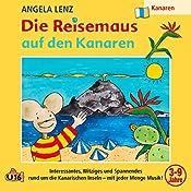 Die Reisemaus auf den Kanaren | Angela Lenz