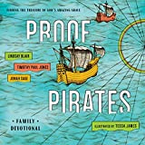 img - for PROOF Pirates: Finding the Treasure of God's Amazing Grace Family Devotional book / textbook / text book