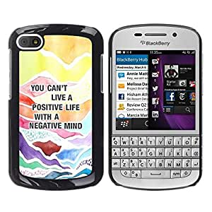 For BlackBerry Q10 , S-type® Positive Quote Advice Text - Arte & diseño plástico duro Fundas Cover Cubre Hard Case Cover
