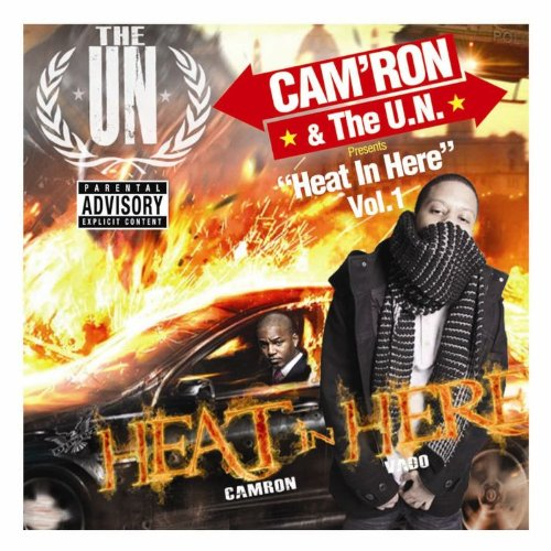 Camron & The UN Presents Heat In Here Mixtape explicit_lyrics