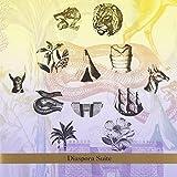 : Diaspora Suite