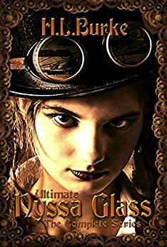 Ultimate Nyssa Glass: The Complete Series by [Burke, H. L.]