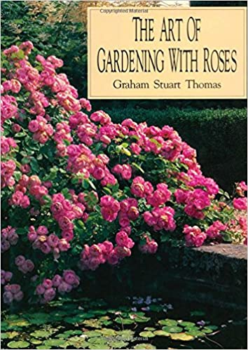 The Art Of Gardening With Roses: Graham Stuart Thomas: 9780805015331:  Amazon.com: Books