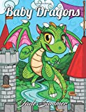 #3: Baby Dragons: An Adult Coloring Book with Fun, Easy, and Relaxing Coloring Pages