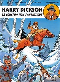 Harry Dickson, BD tome 6 : La conspiration fantastique  par Ray