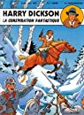 Harry Dickson, BD tome 6 : La conspiration fantastique