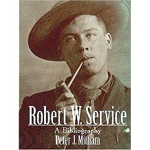 Robert W. Service: A bibliography