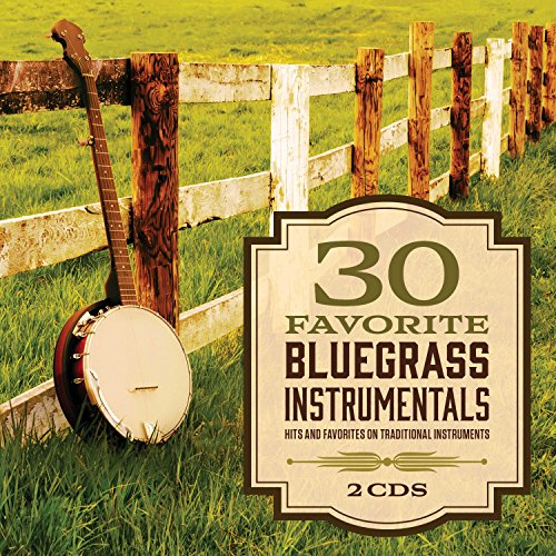 (30 Favorite Bluegrass Instrumentals)