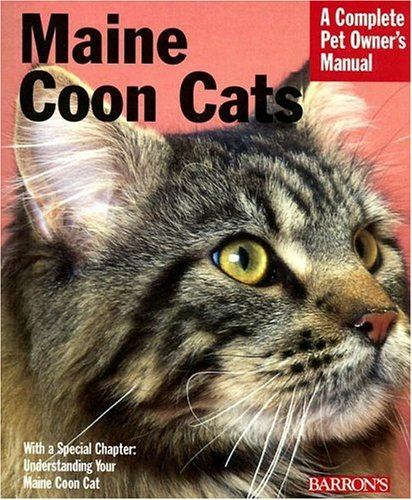 - Maine Coon Cats (Complete Pet Owner's Manual)