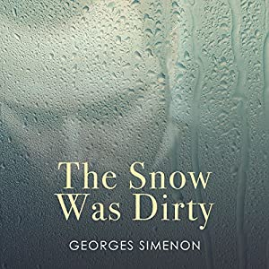The Snow Was Dirty Audiobook
