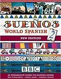 SUENOS WORLD SPANISH 2 INTERMEDIATE COURSE BOOK (NEW EDITION: Intermediate Course Book pt. 2 (Sueños)