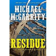 Residue: A Kevin Kerney Novel