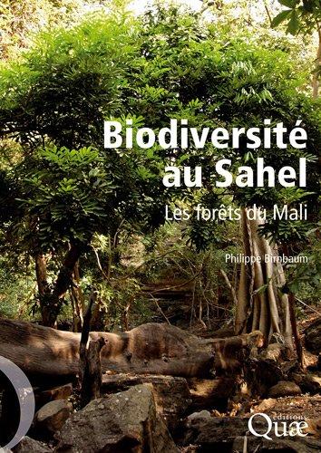 Biodiversité au Sahel : Les forêts du Mali