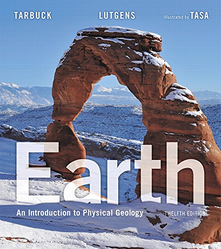 Earth: An Introduction to Physical Geology (12th Edition) cover