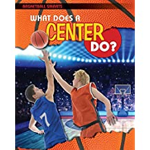 What Does a Center Do?