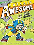 Captain Awesome and the Missing Elephants, Stan Kirby, 1442489944